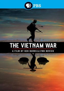 The Vietnam War - A Series by Ken Burns and Lynn Novick