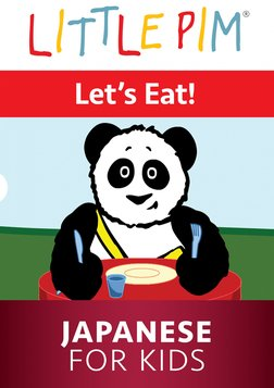 Little Pim: Let's Eat! - Japanese for Kids