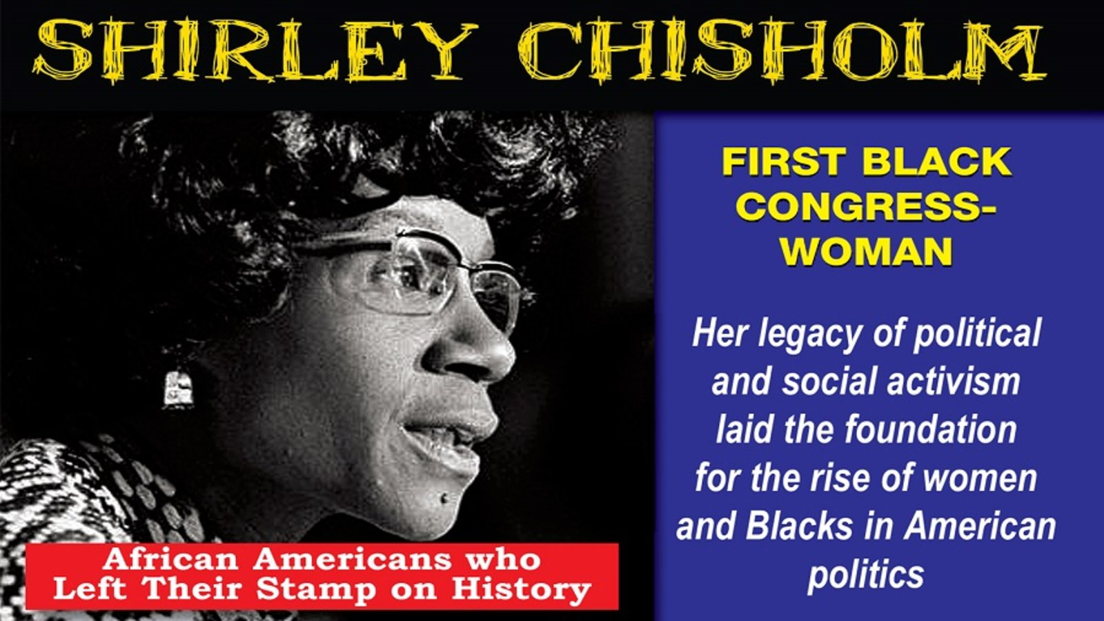 Shirley Chisholm: First African American Congresswoman