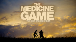 The Medicine Game - Two Native American Brothers Working to Play Lacrosse for Syracuse University